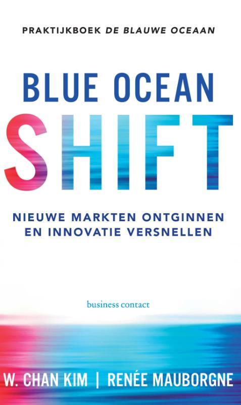 Blue Ocean Shift - W. Chan KimRenee Mauborgne