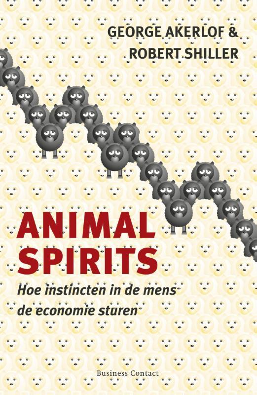 Animal Spirits - George A. AkerlofRobert J. Shiller