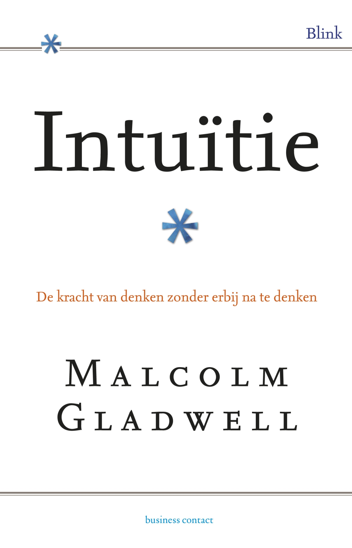 Intuitie - Malcolm Gladwell