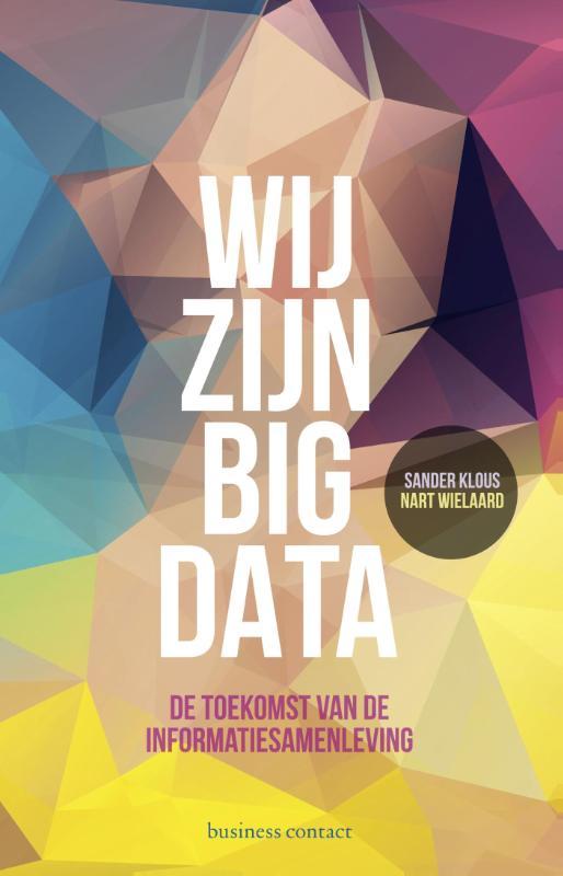 Wij zijn big data