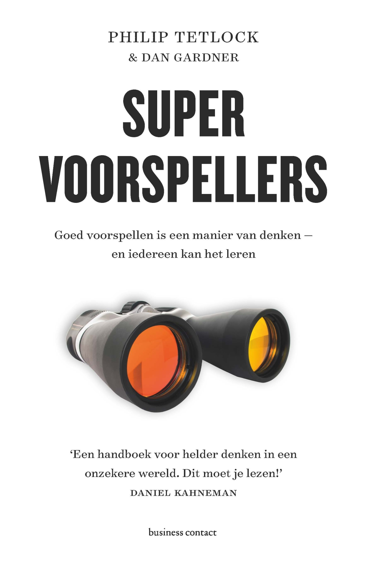 Supervoorspellers - Philip TetlockDan Gardner