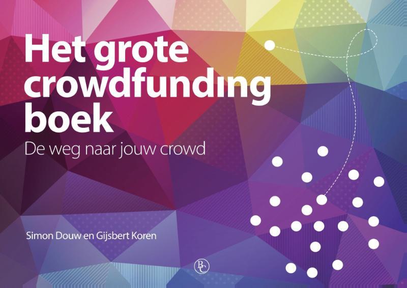 Het grote crowdfunding boek