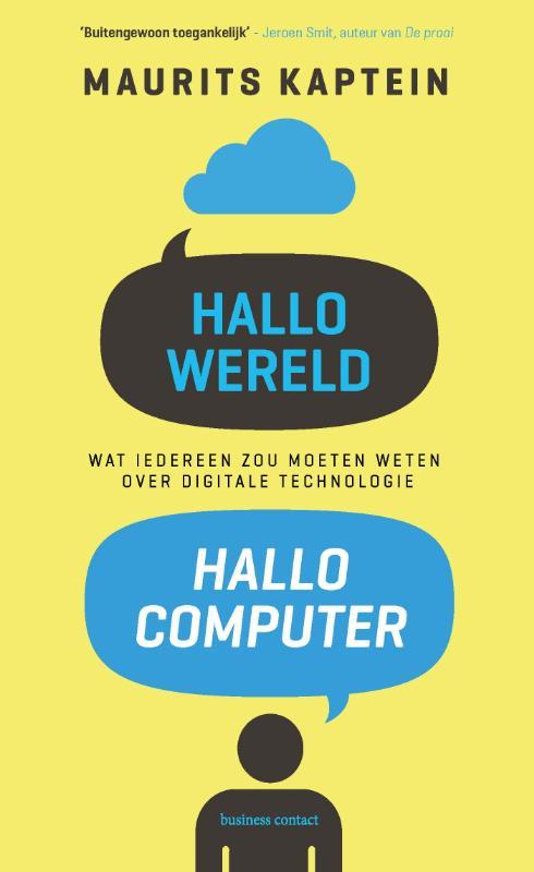 Hallo wereld, hallo computer - Maurits Kaptein