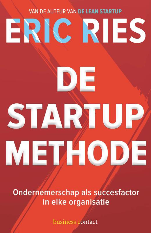 De startup-methode - Eric Ries