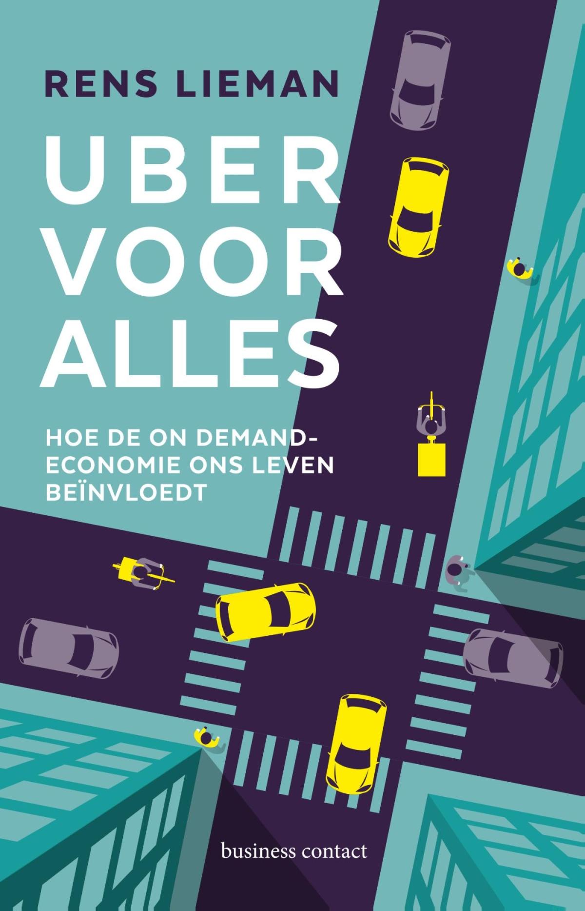 Uber voor alles - Rens Lieman