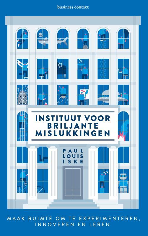Instituut voor briljante mislukkingen - Paul Louis Iske