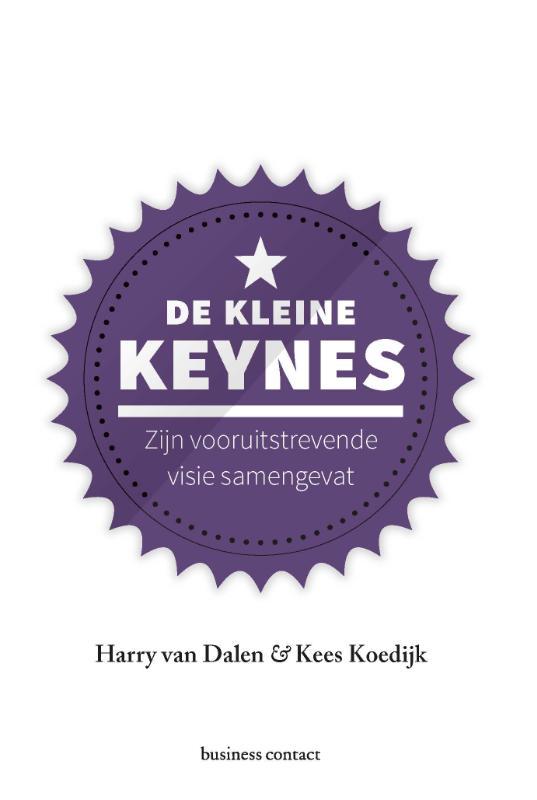 De kleine Keynes - Kees KoedijkHarry van Dalen