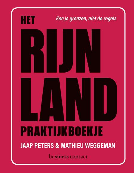 Het Rijnland praktijkboekje - Jaap PetersMathieu Weggeman
