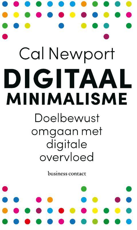 Digitaal minimalisme - Cal Newport