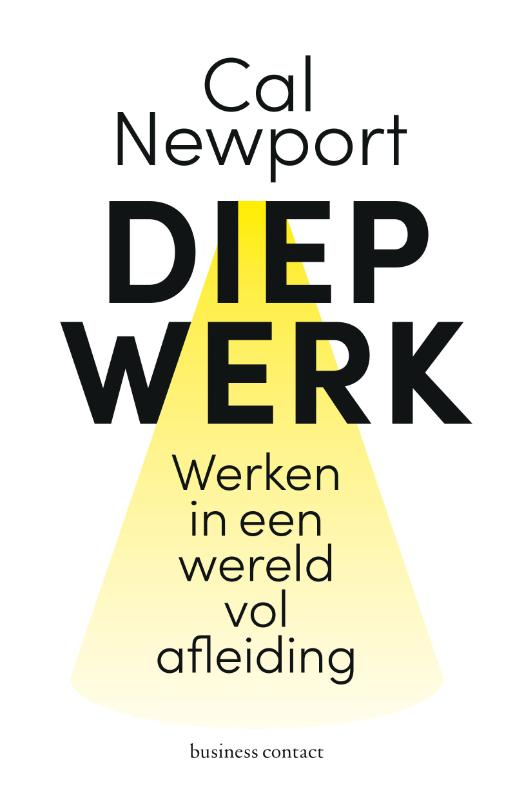 Diep werk - Cal Newport