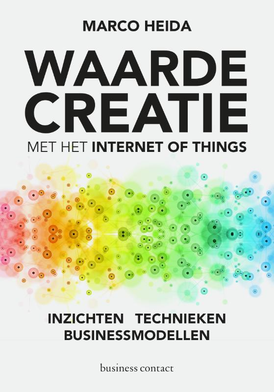 Waardecreatie met het Internet of Things - Marco Heida