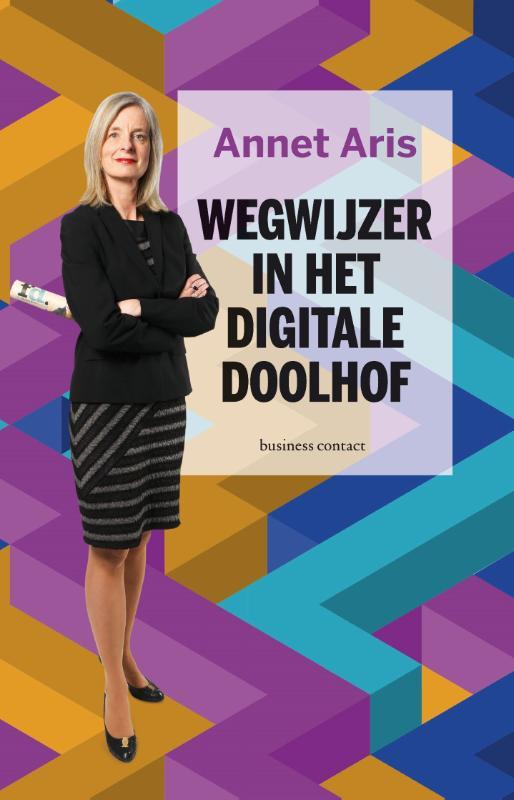 Wegwijzer in het digitale doolhof - Annet Aris
