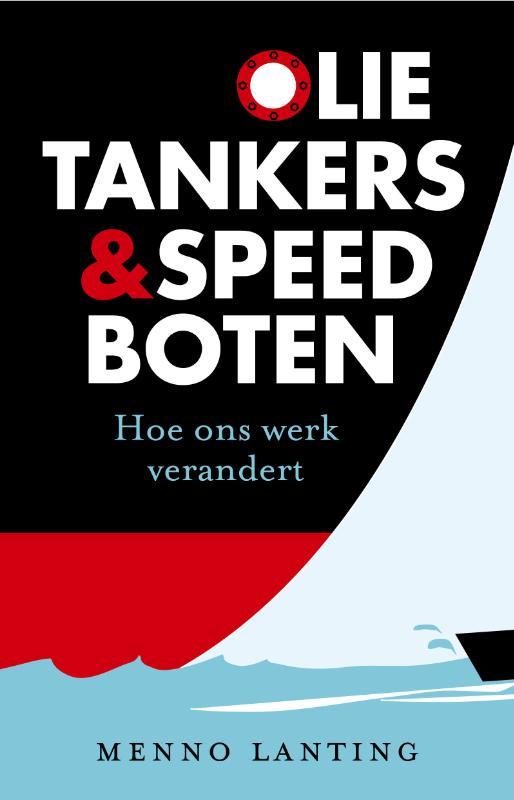 Olietankers en speedboten - Menno Lanting