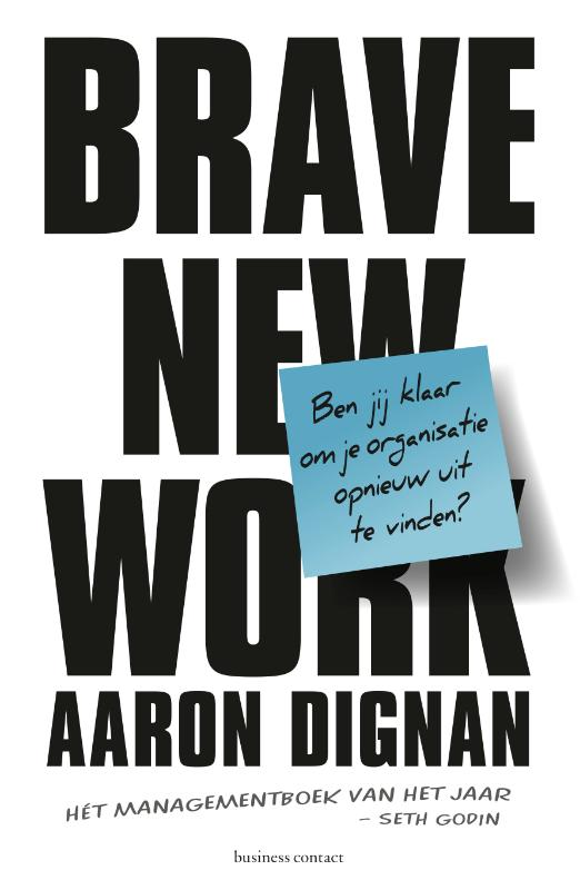 Brave New Work - Aaron Dignan