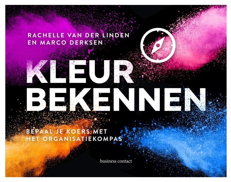 Kleur bekennen - Rachelle van der LindenMarco Derksen