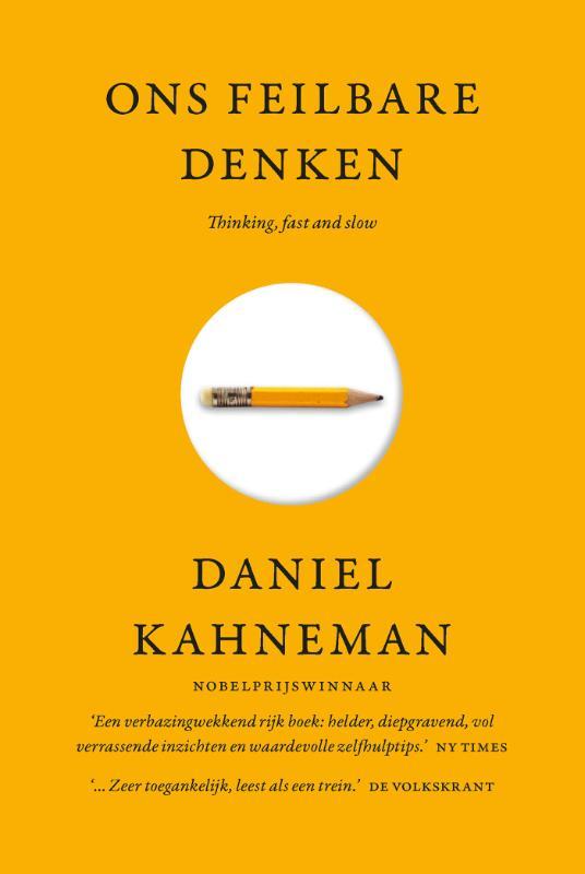 Ons feilbare denken - Daniel Kahneman