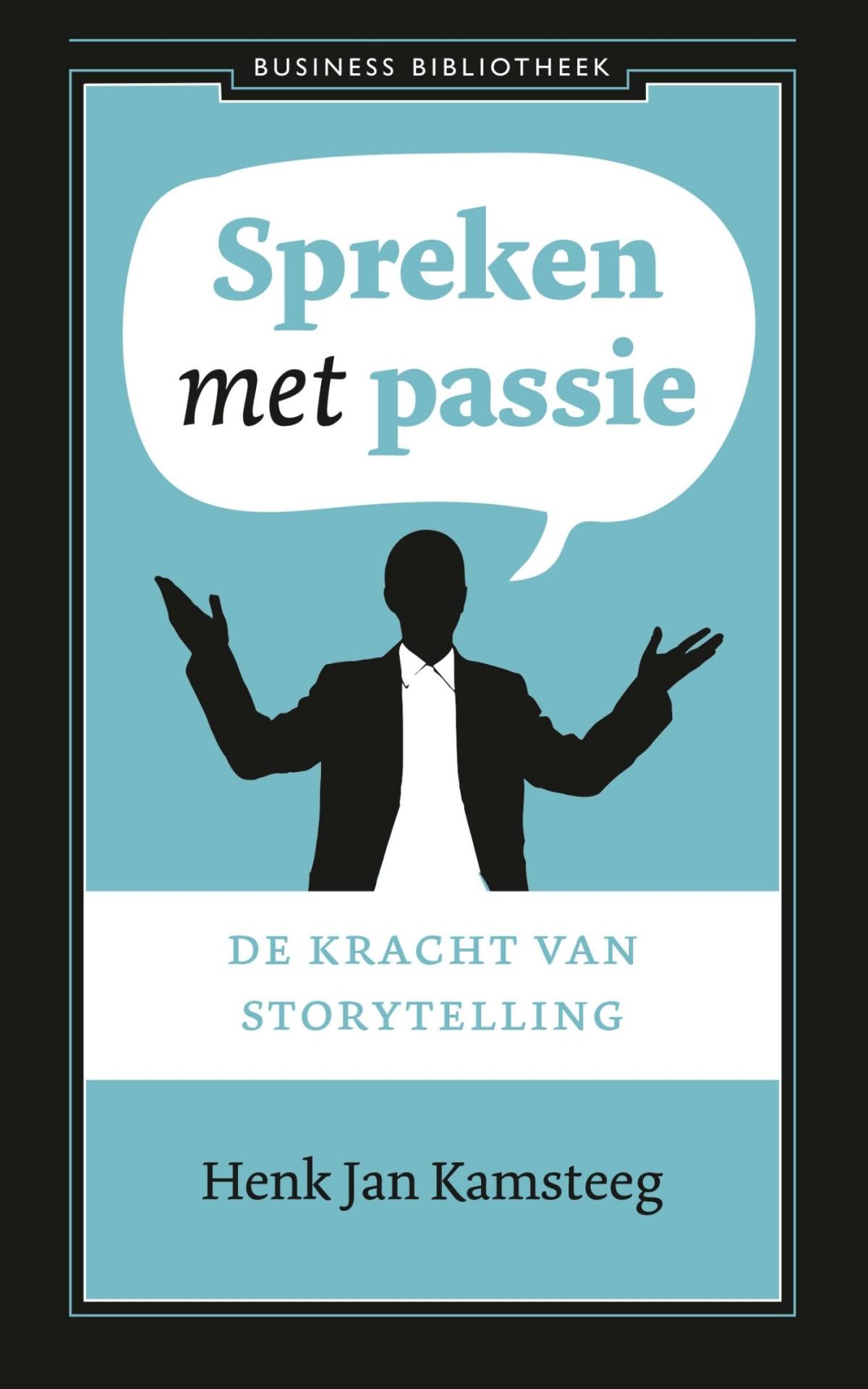 Spreken met passie - Henk Jan Kamsteeg