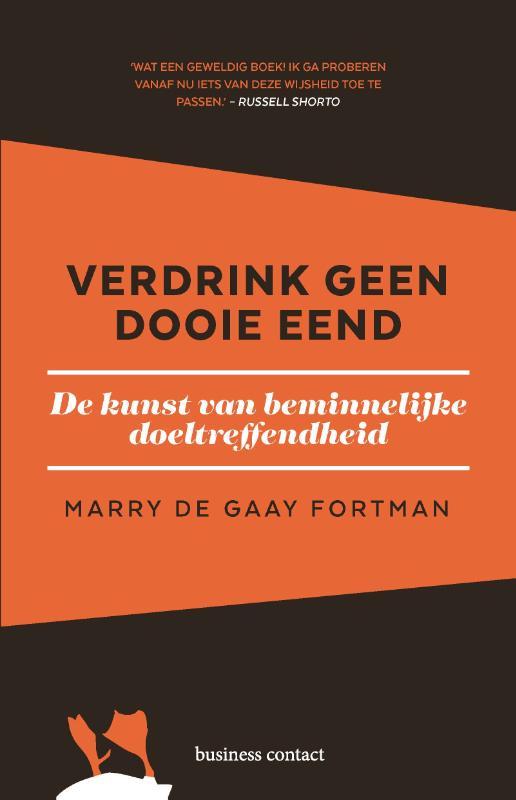 Verdrink geen dooie eend - Marry de Gaay Fortman