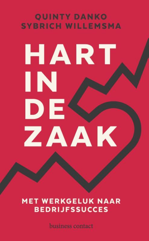 Hart in de zaak - Quinty DankoSybrich Willemsma