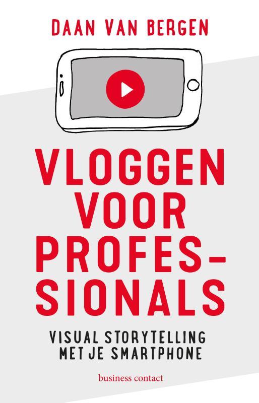 Vloggen voor professionals - Daan van Bergen