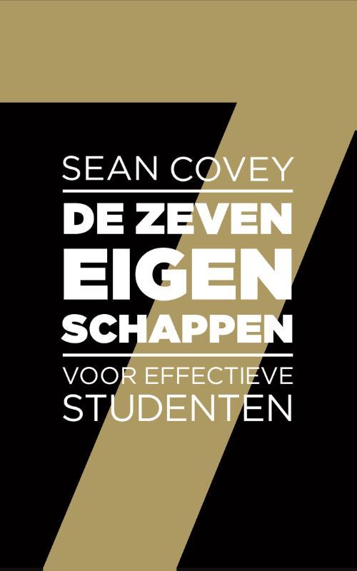 De zeven eigenschappen voor effectieve studenten - Sean Covey