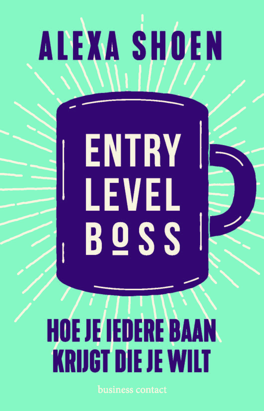 Entry Level Boss - Alexa Shoen