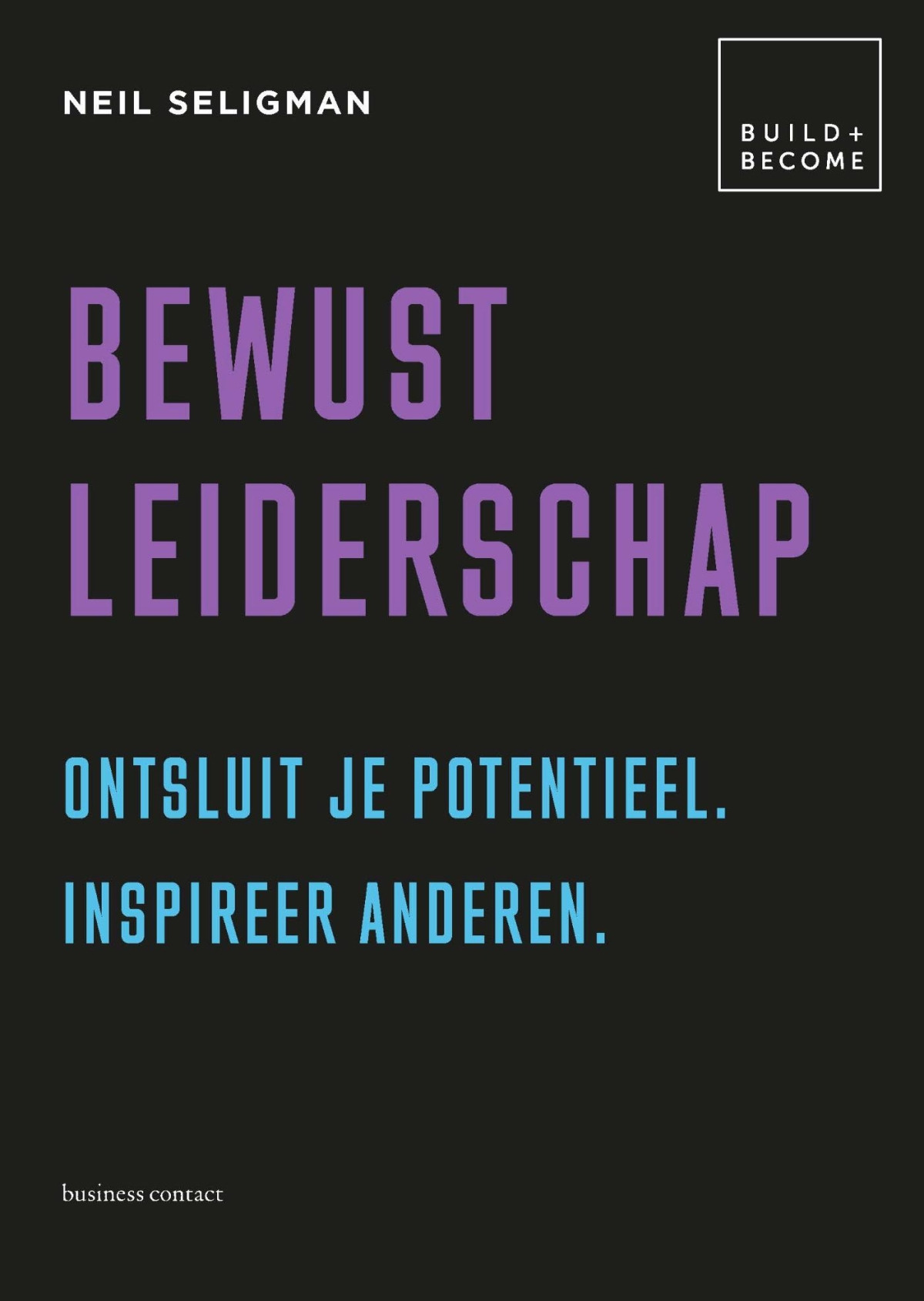 Bewust leiderschap - Neil Seligman