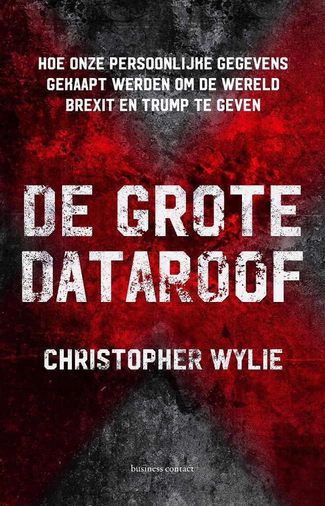 De grote dataroof - Christopher Wylie