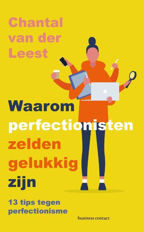 Waarom perfectionisten zelden gelukkig zijn - Chantal van der Leest