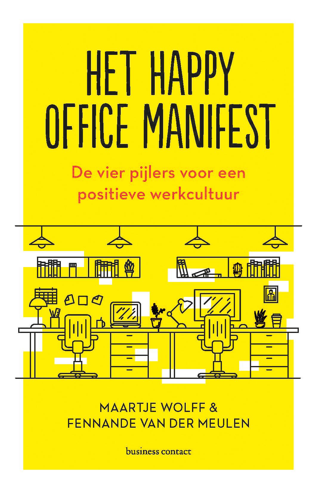 Het Happy Office manifest - Maartje Wolff-JansenFennande van der Meulen