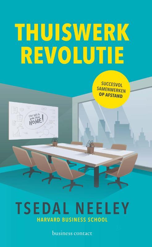 Thuiswerkrevolutie - Tsedal Neeley