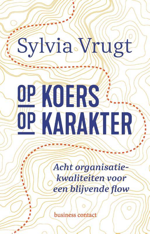 Op koers op karakter - Sylvia Vrugt