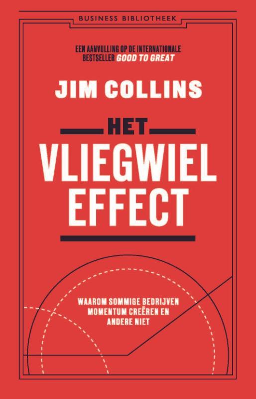 Het vliegwieleffect - Jim Collins