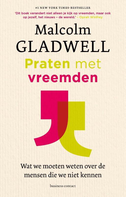 Praten met vreemden - Malcolm Gladwell