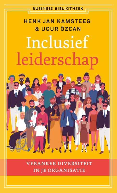 Inclusief leiderschap - Henk Jan KamsteegUgur Özcan