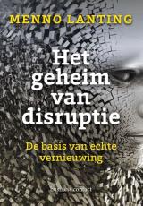 Het geheim van disruptie -