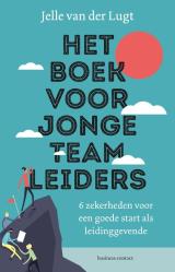 Het boek voor jonge teamleiders -